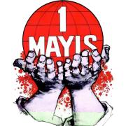 1 Mayıs - İşçinin Emekçinin Bayramı